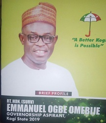 Kogi Politics: Why I'm Contesting – Omebije … rolls Out His Visions